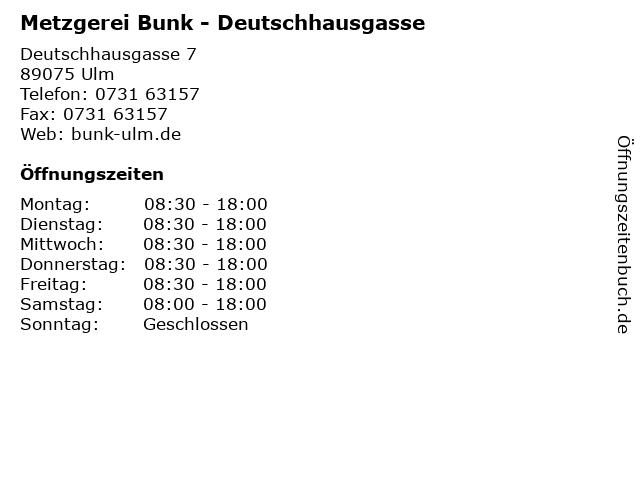 Metzgerei Bunk - Deutschhausgasse in Ulm: Adresse und Öffnungszeiten