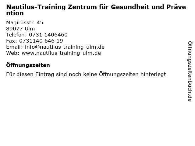 Nautilus-Training Zentrum für Gesundheit und Prävention in Ulm: Adresse und Öffnungszeiten
