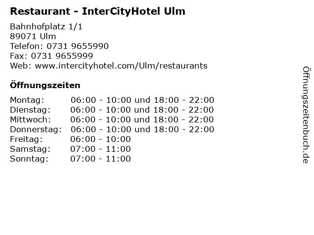 Restaurant - InterCityHotel Ulm in Ulm: Adresse und Öffnungszeiten