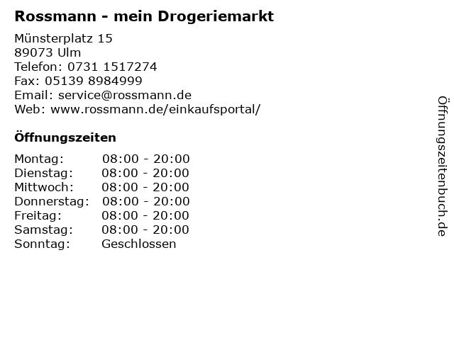 Rossmann - mein Drogeriemarkt in Ulm: Adresse und Öffnungszeiten