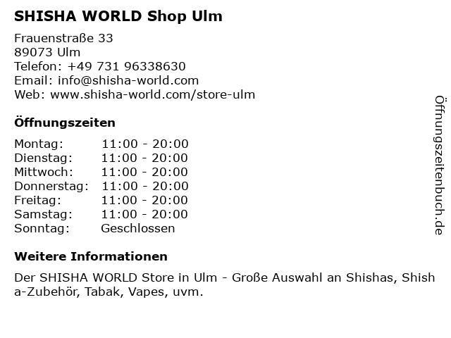 SHISHA WORLD Shop in Ulm: Adresse und Öffnungszeiten