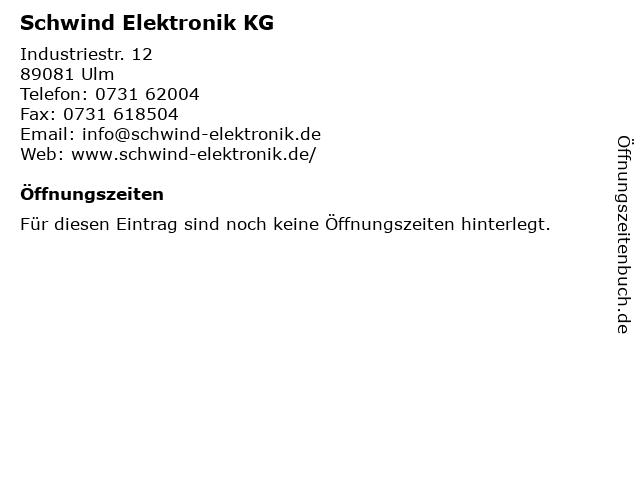 Schwind Elektronik KG in Ulm: Adresse und Öffnungszeiten