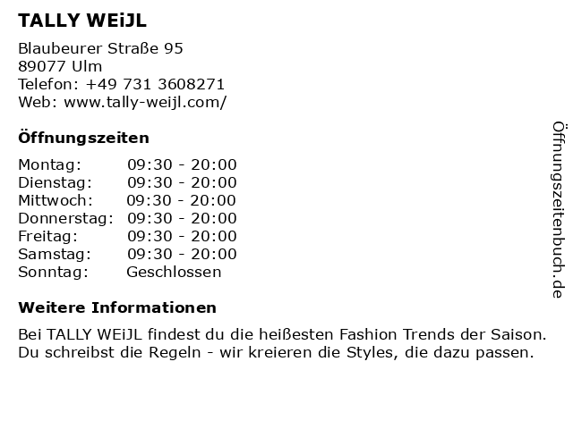 Tally Weijl Retail Germany GmbH in Ulm: Adresse und Öffnungszeiten