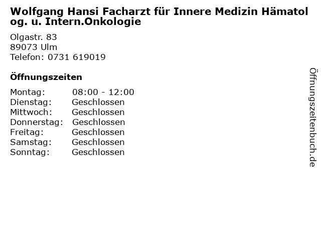 Wolfgang Hansi Facharzt für Innere Medizin Hämatolog. u. Intern.Onkologie in Ulm: Adresse und Öffnungszeiten