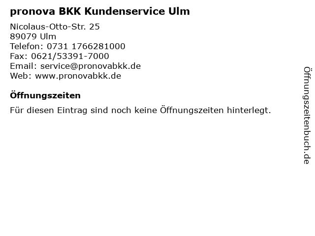 pronova BKK Kundenservice Ulm in Ulm: Adresse und Öffnungszeiten