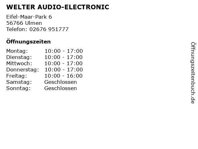 WELTER AUDIO-ELECTRONIC in Ulmen: Adresse und Öffnungszeiten