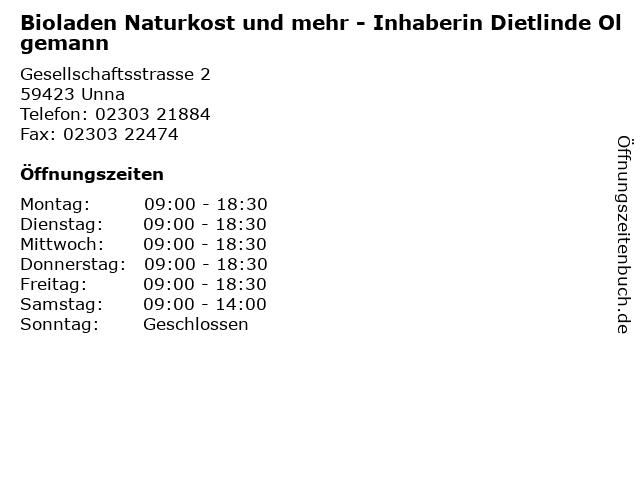 Bioladen Naturkost und mehr - Inhaberin Dietlinde Olgemann in Unna: Adresse und Öffnungszeiten