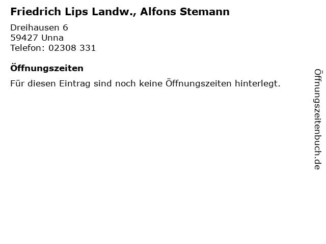 Friedrich Lips Landw., Alfons Stemann in Unna: Adresse und Öffnungszeiten