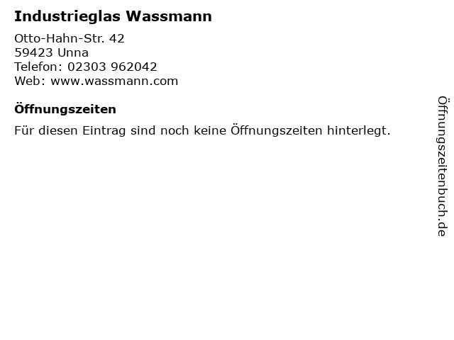 Industrieglas Wassmann in Unna: Adresse und Öffnungszeiten