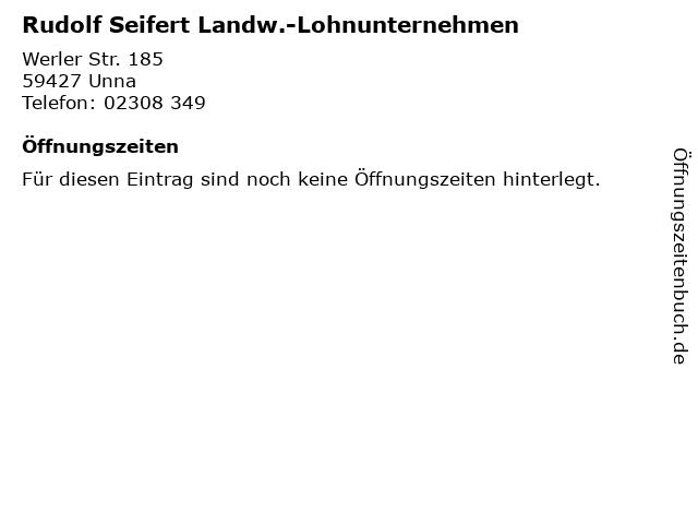 Rudolf Seifert Landw.-Lohnunternehmen in Unna: Adresse und Öffnungszeiten