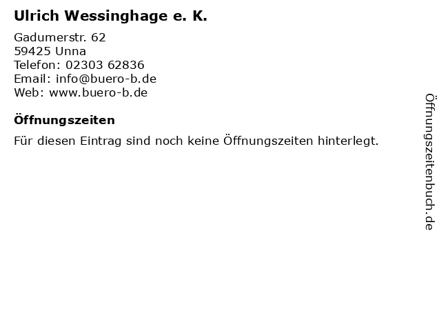 Ulrich Wessinghage e. K. in Unna: Adresse und Öffnungszeiten