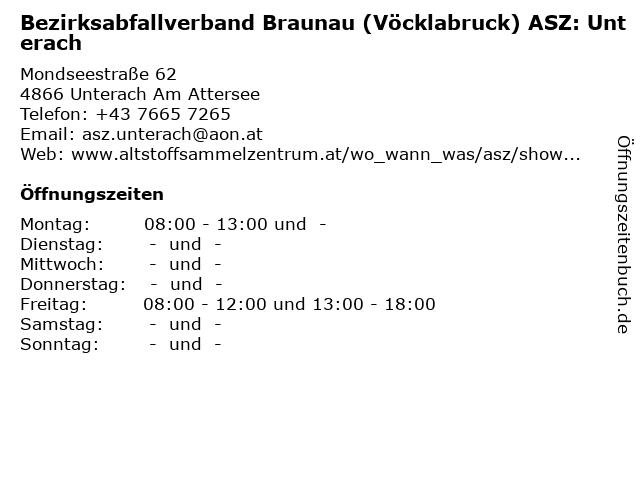 Bezirksabfallverband Braunau (Vöcklabruck) ASZ: Unterach in Unterach Am Attersee: Adresse und Öffnungszeiten