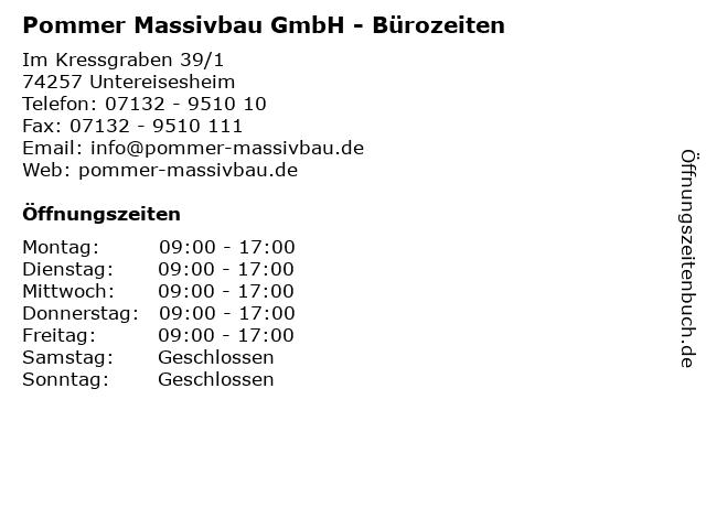 Pommer Massivbau GmbH - Bürozeiten in Untereisesheim: Adresse und Öffnungszeiten
