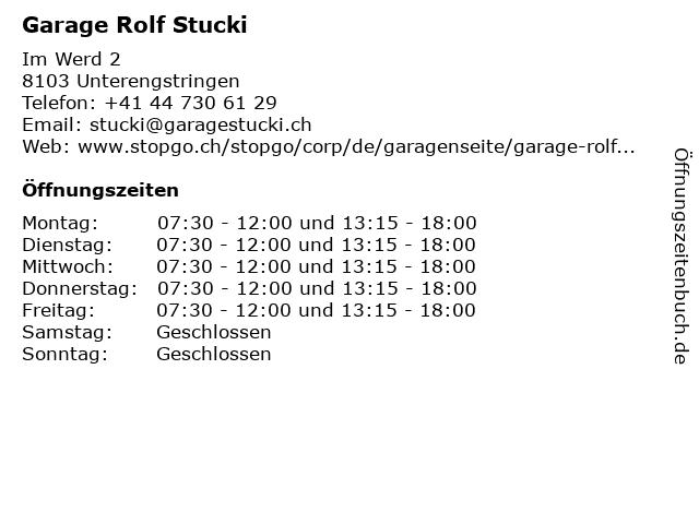Garage Rolf Stucki in Unterengstringen: Adresse und Öffnungszeiten