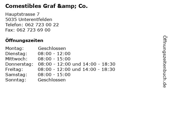 Comestibles Graf & Co. in Unterentfelden: Adresse und Öffnungszeiten