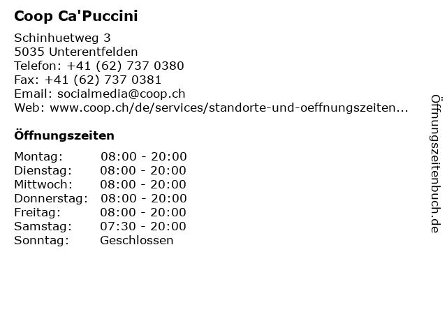 Coop Ca'Puccini in Unterentfelden: Adresse und Öffnungszeiten