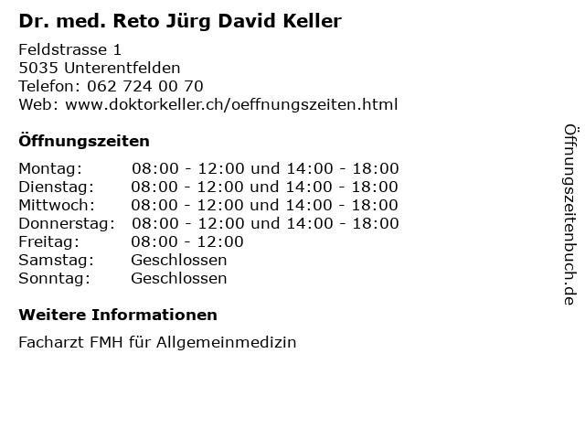Dr. med. Reto Jürg David Keller in Unterentfelden: Adresse und Öffnungszeiten