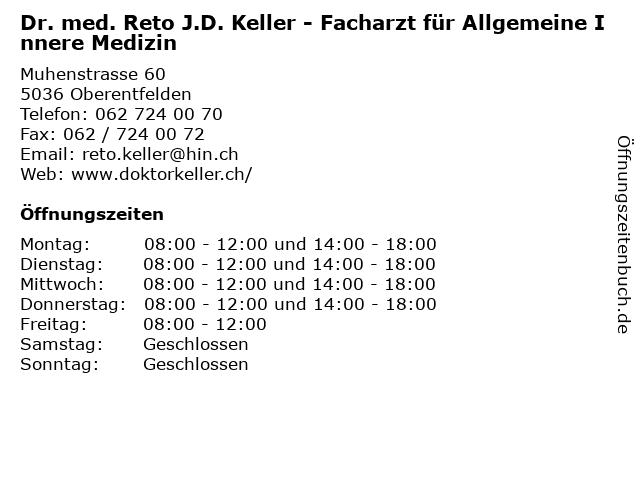 Dr.med. Keller Reto in Unterentfelden: Adresse und Öffnungszeiten