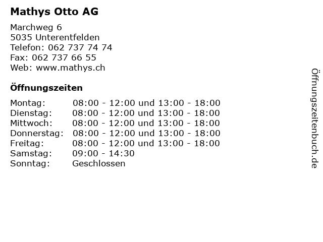 Mathys Otto AG in Unterentfelden: Adresse und Öffnungszeiten