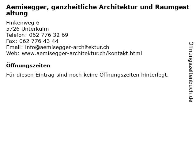 Aemisegger, ganzheitliche Architektur und Raumgestaltung in Unterkulm: Adresse und Öffnungszeiten