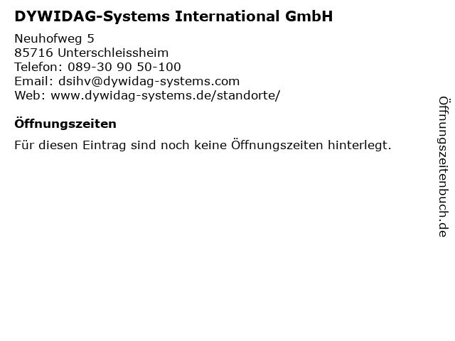 DYWIDAG-Systems International GmbH in Unterschleissheim: Adresse und Öffnungszeiten