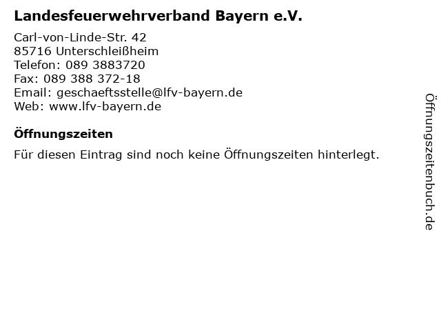 Landesfeuerwehrverband Bayern e.V. in Unterschleißheim: Adresse und Öffnungszeiten