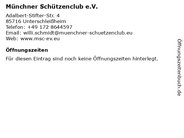 Münchner Schützenclub e.V. in Unterschleißheim: Adresse und Öffnungszeiten