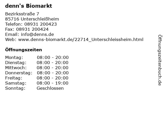 denn's Biomarkt in Unterschleißheim: Adresse und Öffnungszeiten