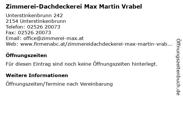Zimmerei-Dachdeckerei Max Martin Vrabel in Unterstinkenbrunn: Adresse und Öffnungszeiten