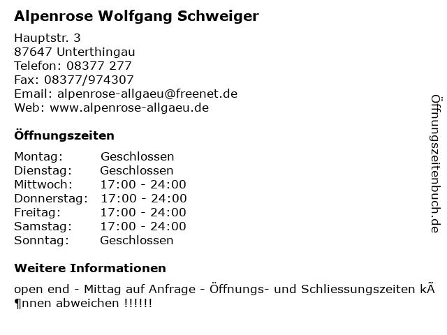 Alpenrose Wolfgang Schweiger in Unterthingau: Adresse und Öffnungszeiten