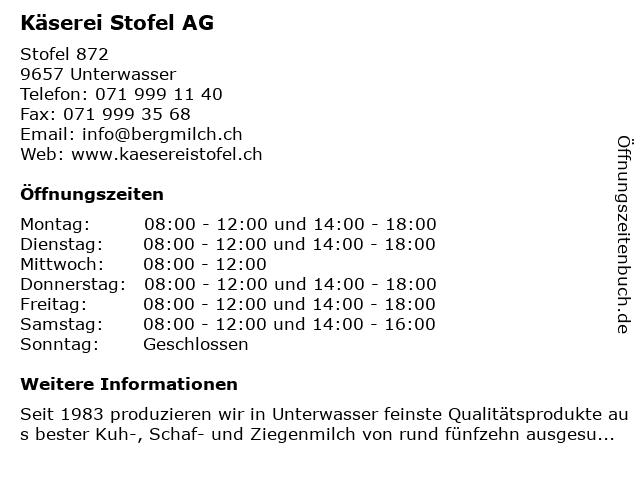 Käserei Stofel AG in Unterwasser: Adresse und Öffnungszeiten
