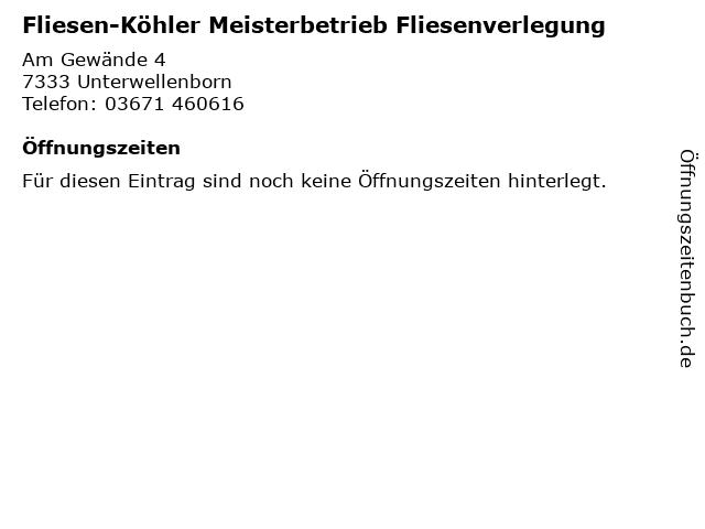 Fliesen-Köhler Meisterbetrieb Fliesenverlegung in Unterwellenborn: Adresse und Öffnungszeiten