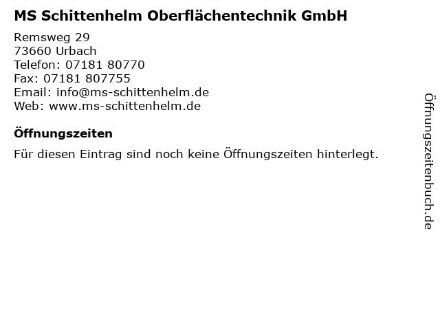 MS Schittenhelm Oberflächentechnik GmbH in Urbach: Adresse und Öffnungszeiten