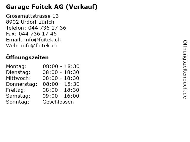 Garage Foitek AG (Verkauf) in Urdorf-zürich: Adresse und Öffnungszeiten