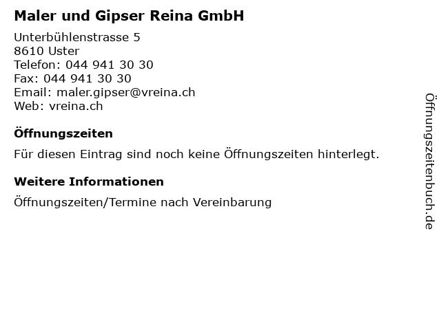 Maler und Gipser Reina GmbH in Uster: Adresse und Öffnungszeiten