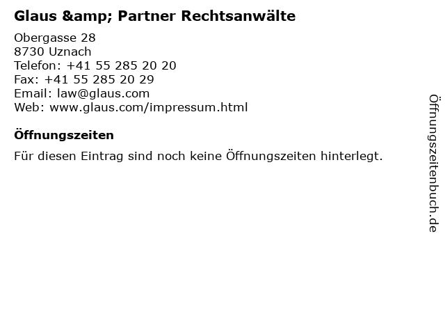 Glaus & Partner Rechtsanwälte in Uznach: Adresse und Öffnungszeiten