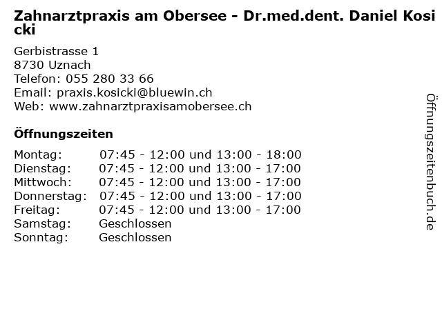 Zahnarztpraxis am Obersee - Dr.med.dent. Daniel Kosicki in Uznach: Adresse und Öffnungszeiten