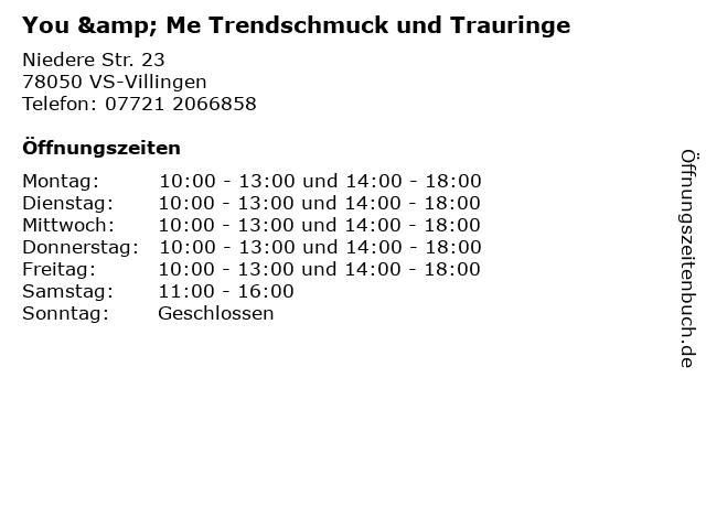 You & Me Trendschmuck und Trauringe in VS-Villingen: Adresse und Öffnungszeiten