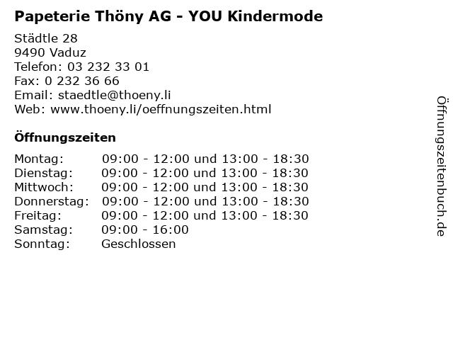 Papeterie Thöny AG - YOU Kindermode in Vaduz: Adresse und Öffnungszeiten