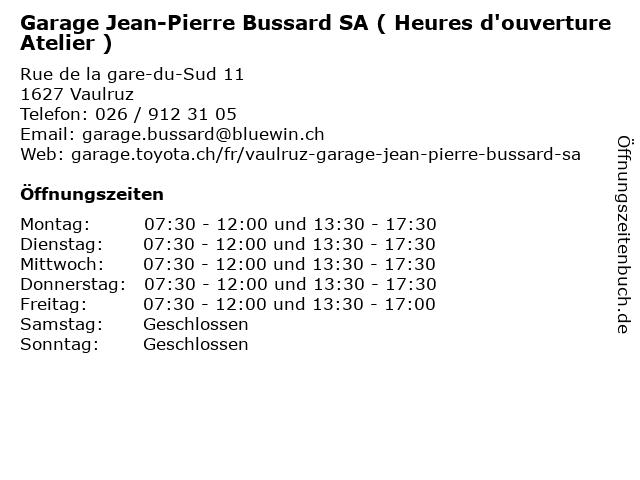 Garage Jean-Pierre Bussard SA ( Heures d'ouverture Atelier ) in Vaulruz: Adresse und Öffnungszeiten