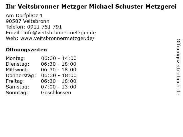 Ihr Veitsbronner Metzger Michael Schuster Metzgerei in Veitsbronn: Adresse und Öffnungszeiten