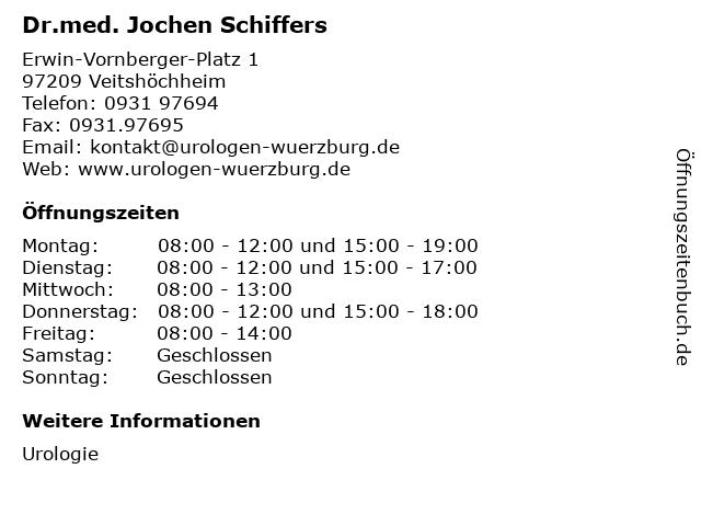 Dr.med. Jochen Schiffers in Veitshöchheim: Adresse und Öffnungszeiten