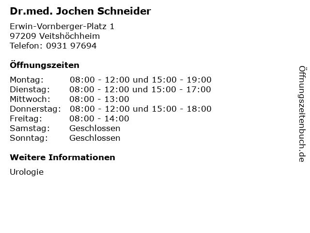 Dr.med. Jochen Schneider in Veitshöchheim: Adresse und Öffnungszeiten