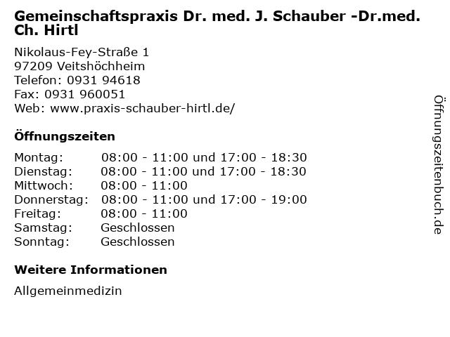 Gemeinschaftspraxis Dr. med. J. Schauber -Dr.med. Ch. Hirtl in Veitshöchheim: Adresse und Öffnungszeiten