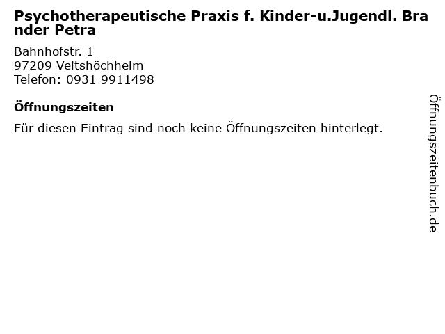 Psychotherapeutische Praxis f. Kinder-u.Jugendl. Brander Petra in Veitshöchheim: Adresse und Öffnungszeiten