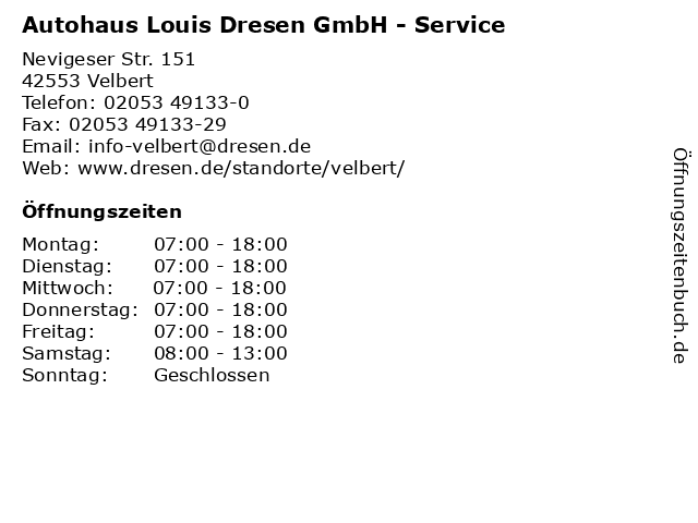 Autohaus Louis Dresen GmbH - Service in Velbert: Adresse und Öffnungszeiten