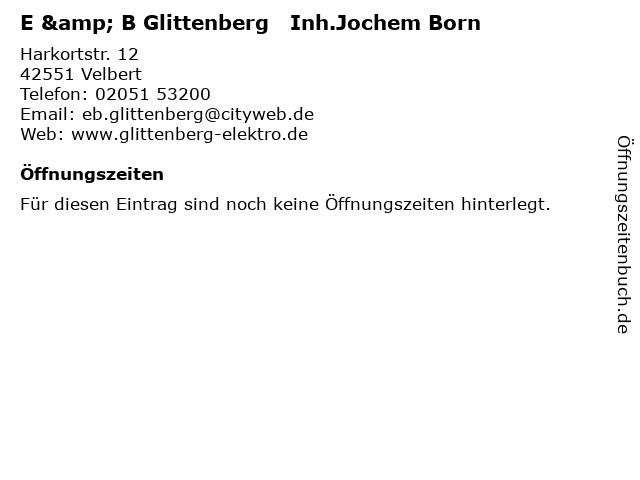 E & B Glittenberg   Inh.Jochem Born in Velbert: Adresse und Öffnungszeiten