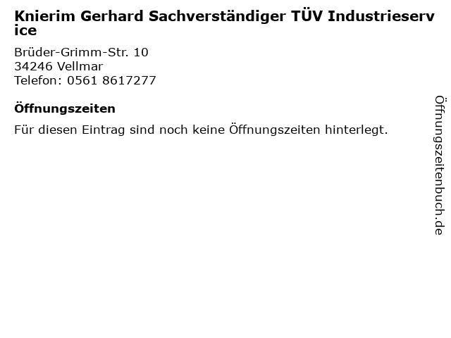 Knierim Gerhard Sachverständiger TÜV Industrieservice in Vellmar: Adresse und Öffnungszeiten