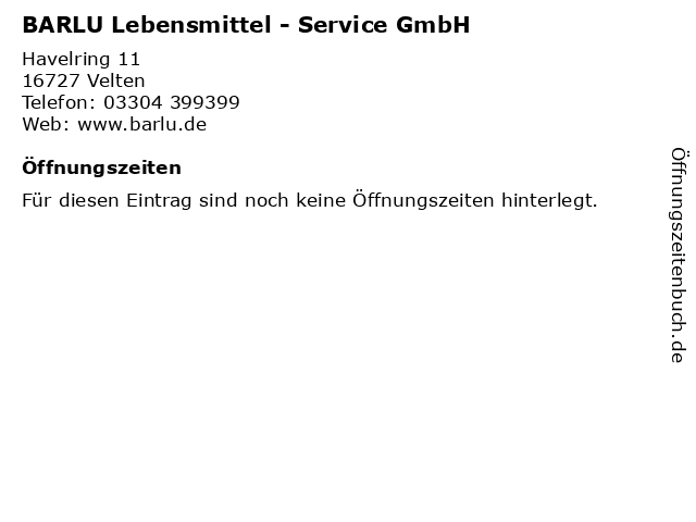 BARLU Lebensmittel - Service GmbH in Velten: Adresse und Öffnungszeiten