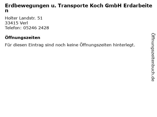 Erdbewegungen u. Transporte Koch GmbH Erdarbeiten in Verl: Adresse und Öffnungszeiten